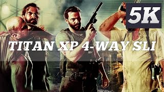 Max Payne 3 5K PC Gameplay - No. 1 | Titan X Pascal 4 Way SLI | 6950X | ThirtyIR