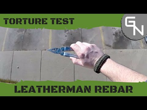 Leatherman Rebar Torture Tests - Total Destruction