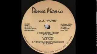 DJ Funk - Move Your Body (Radio Edit)