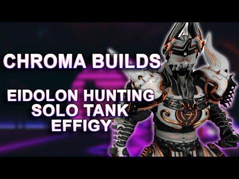 Warframe | Chroma (Prime) | Eidolon Hunting, Tank & Effigy Builds