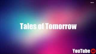 Tales of Tomorrow - Radio Edit - Dimitri Vegas and Like Mike, Fedde le Grand, Julian Perretta