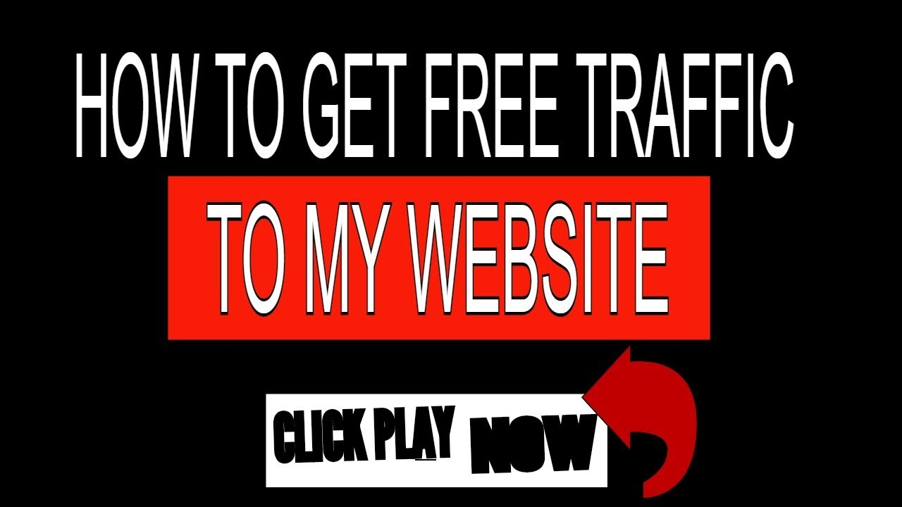 How To Get Free Traffic To My Website