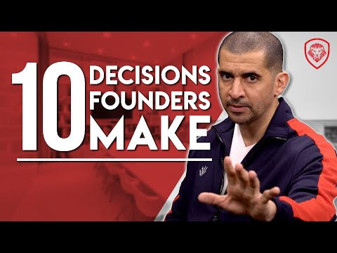 10 Decisions Founders Have to Make