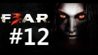 【#12】F.E.A.R.3 / フィアー3 実況配信 日本語吹替え
