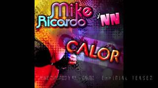 Baixar Mike Ricardo y NN - Calor  official teaser -  Mafel Remix Edit -