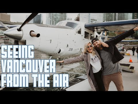 SEEING VANCOUVER FROM THE AIR | VANCOUVER CITY TRAVEL GUIDE | HARBOUR AIR SEAPLANES