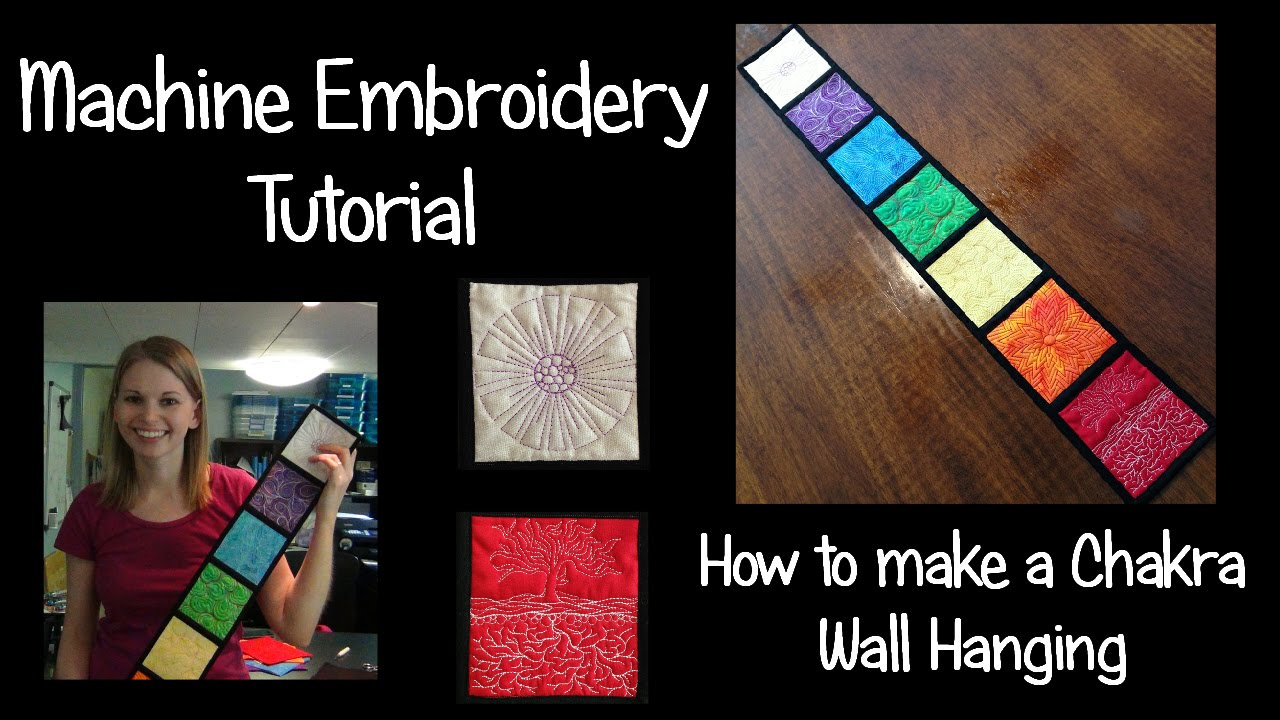 Machine embroidery tutorial how to make a chakra wall