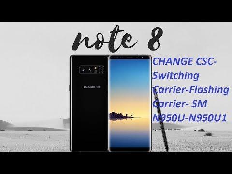 [GUIDE] NOTE 8 CHANGE CSC-Switching Carrier-Flashing Carrier- SM N950U-N950U1-100%