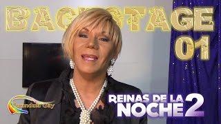 BACKSTAGE 01 REINAS DE LA NOCHE 2 -  CANAL FARANDULA GAY