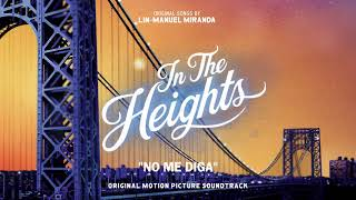No Me Diga - In The Heights Motion Picture Soundtrack (Official Audio)