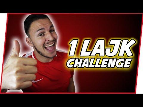 1 LAJK = 1 CHALLENGE!
