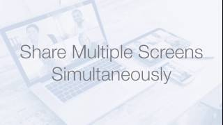 Share Multiple Screens Simultaneously
