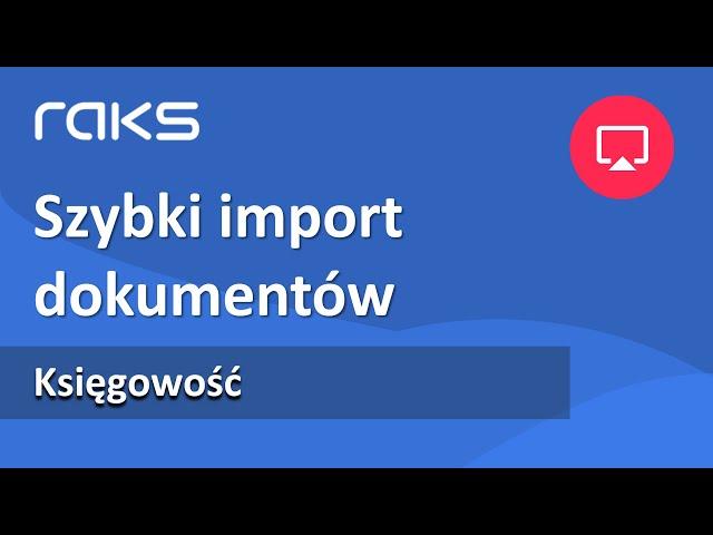 Szybki import dokumentów do RAKSSQL