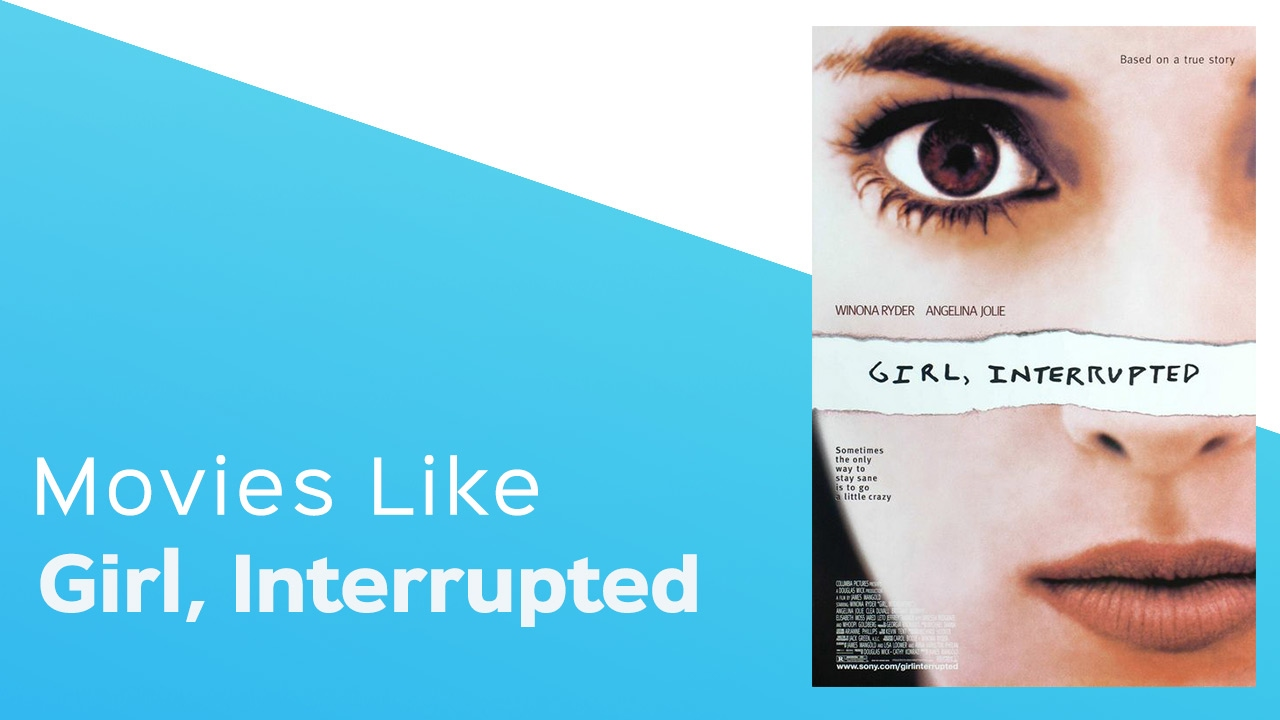 Download Movies like Girl, Interrupted - itcher playlist