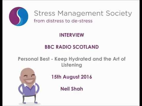 Neil Shah on BBC Radio Scotland's Personal Best Show - Keep Hydrated and the Art of Listening