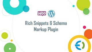 Rich Snippets and Schema Markup Plugin for WordPress and WooCommerce