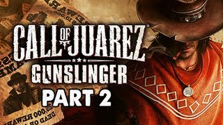 Call of Juarez Gunslinger Gameplay Walkthrough - Part 2 Prison Break Let