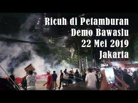 Detik-detik Pecahnya Ricuh Demo Bawaslu Jakarta 22 Mei 2019 | Wonderdir Pilpres
