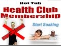 Join the Hot Tub Health Club May 8 - 17 2015 and SAVE!