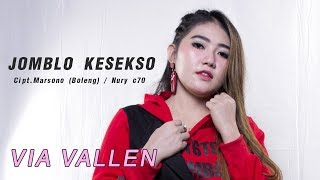 Via Vallen - Jomblo Kesekso ( Official Music Video )