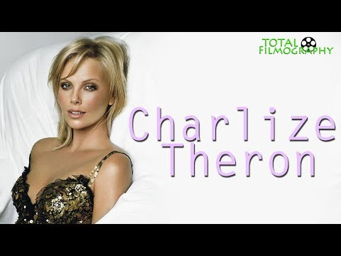 Charlize Theron | Total Filmography | EVERY movie through the years