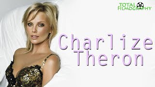 Charlize Theron | EVERY movie through the years | Total Filmography | 2018