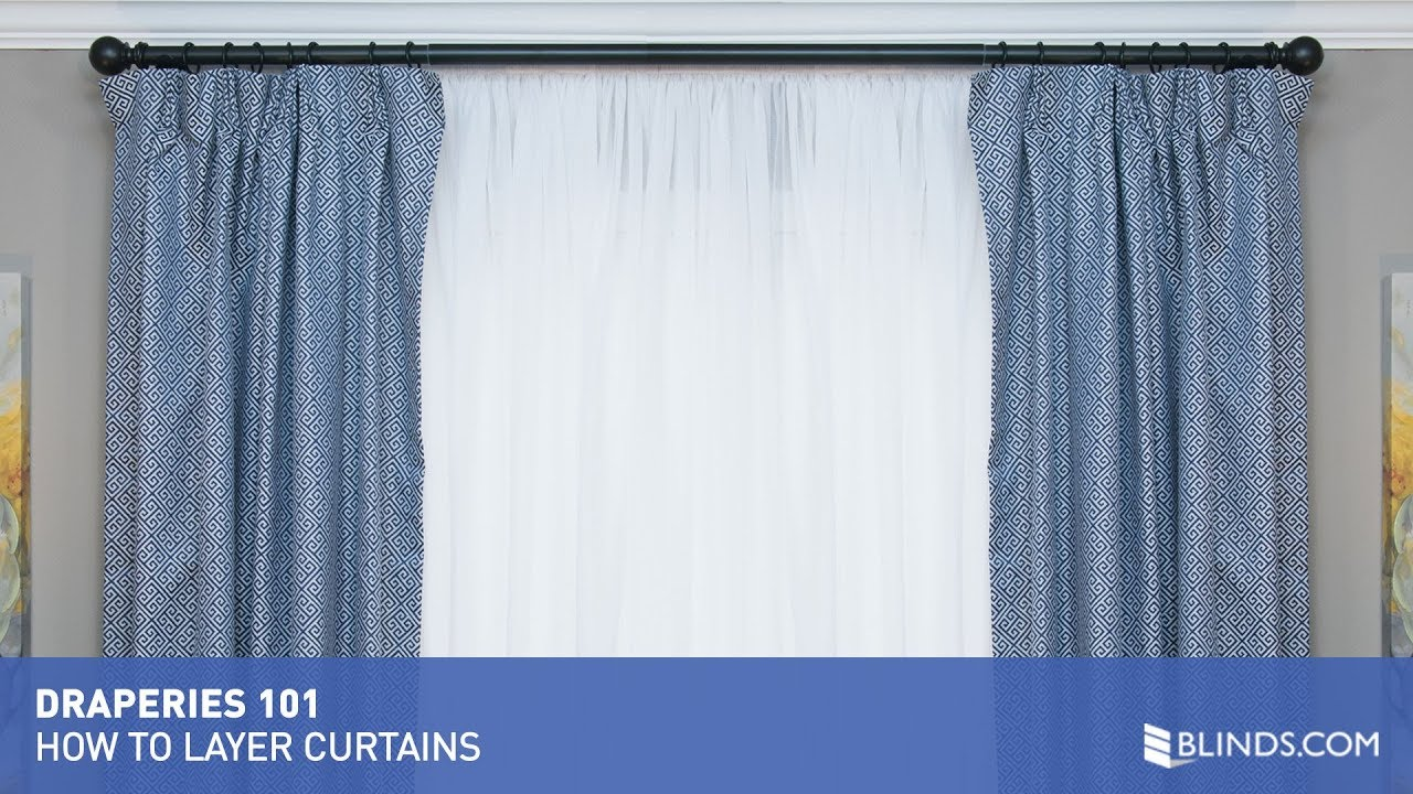 how to install and layer curtains blinds com