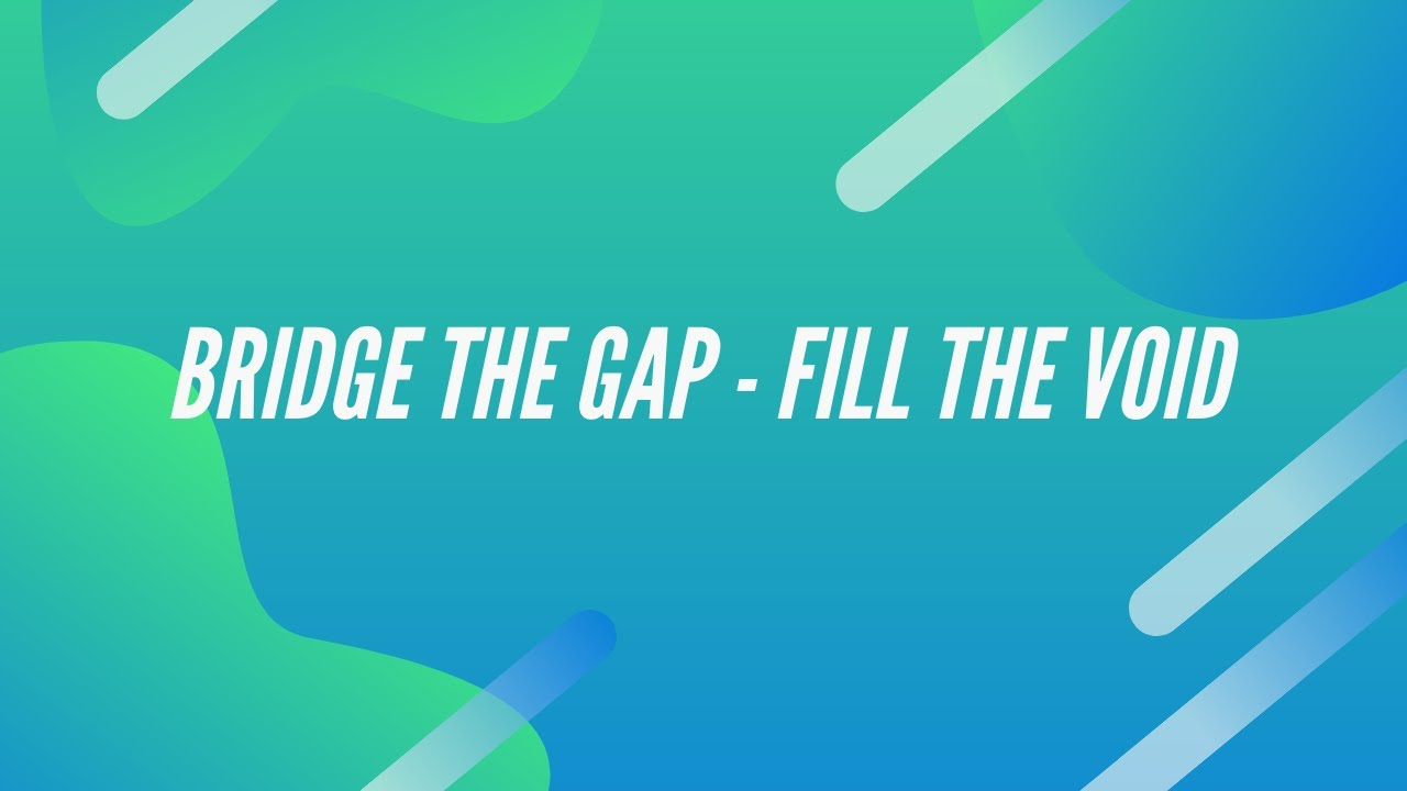 Bridge The Gap - Fill The Void - Apostle Mike Klump