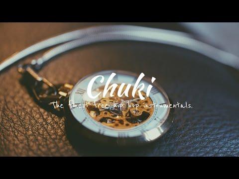 'Time' Real Chill Old School Hip Hop Instrumentals Rap Beat | Chuki Beats