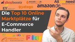 Online Marktplätze: Vergleich der Top 10 Online Marktplätze für E-Commerce Händler in 2019