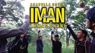Ahmad Dhani - Iman (Acapella Cover)