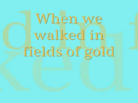 Celtic Woman {Fields of Gold} Lyrics