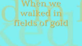 Celtic Woman {Fields of Gold} Lyrics