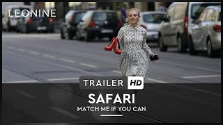 SAFARI - MATCH ME IF YOU CAN | TRAILER |  Deutsch | Offiziell | HD Kinostart: 30. August 2018