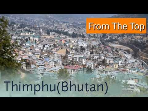 थिंपू (भूटान) | Thimphu Travel Guide in Hindi | Memorial chorten| Big Buddha | Nightlife