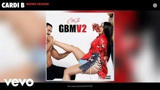 Cardi B - Bronx Season (Audio)