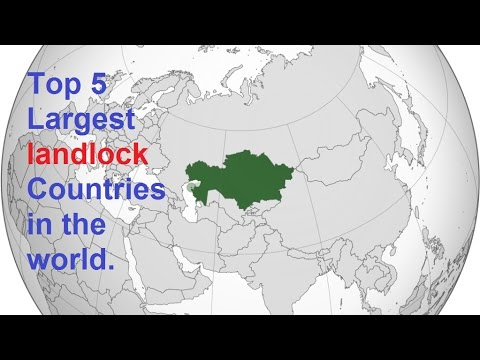 Top 5 largest landlocked countries in the world.