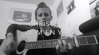 Je M'en Vais (Vianney) Cover by Christelle