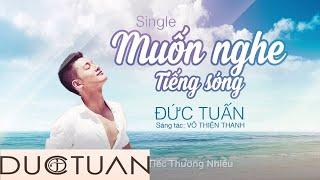 Muốn Nghe Tiếng Sóng | Đức Tuấn | Official Lyrics Video