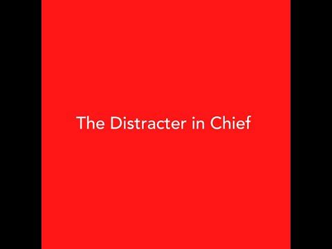 Stephen Lewis: Week in Review 236 - The Distracter in Chief