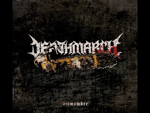 Deathmarch - Dismember (Official EP Stream)