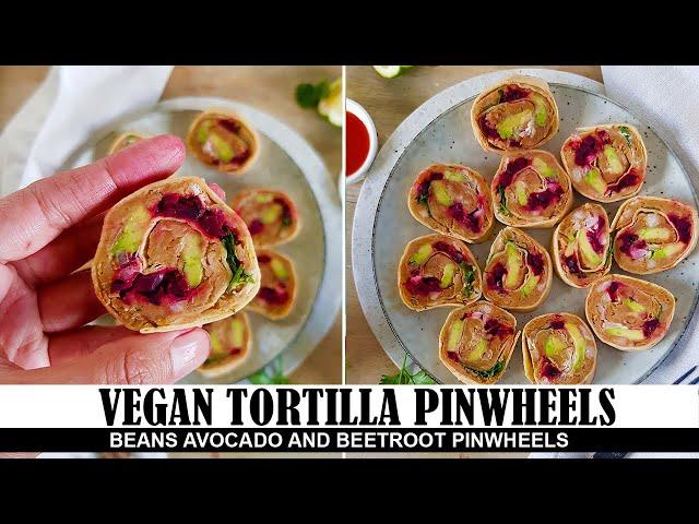 Veggie Tortilla Rollups - Easy Cold Appetizers to Make Ahead - Vegan Tortilla Pin wheels