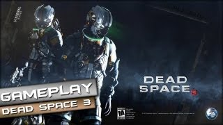 Dead Space 3 Gameplay PC HD [ 1080p ]