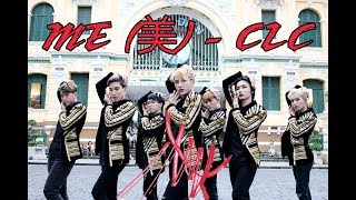 [KPOP IN PUBLIC CHALLENGE] CLC _ ME(美) Dance Cover by Heaven Dance Team from Vietnam