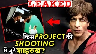 LEAKED VIDEO: Shahrukh Khan Spotted Shooting For His Next Project !