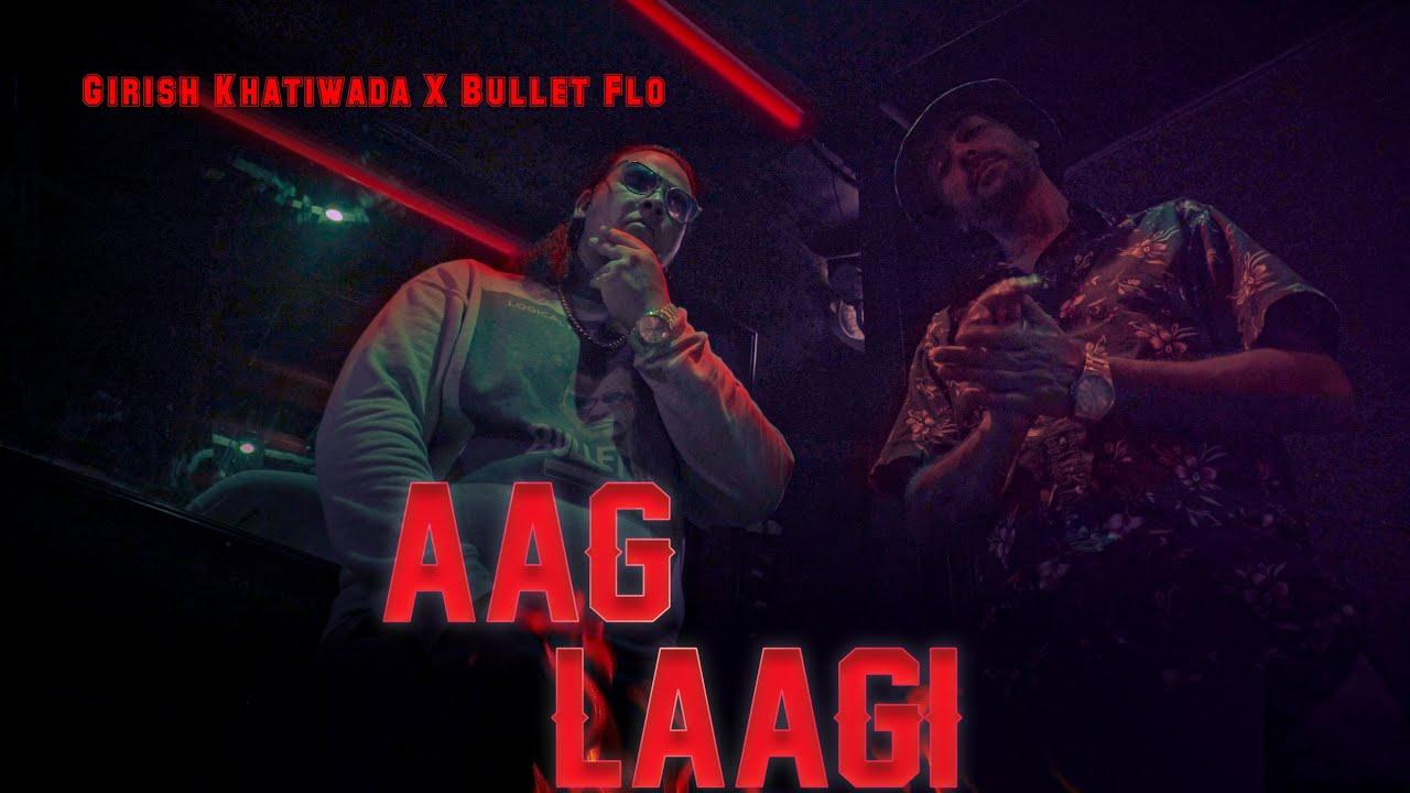 Download Girish Khatiwada X Bullet Flo - AAG LAAGI (Official Video)