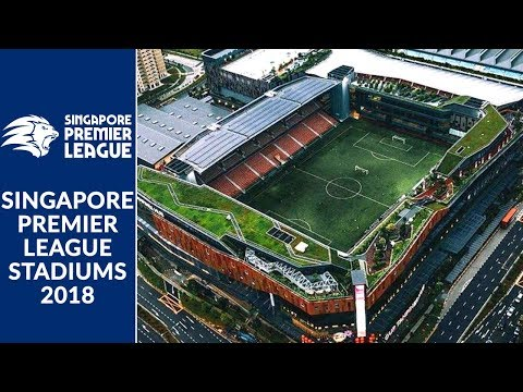Singapore Premier League Stadiums 2018