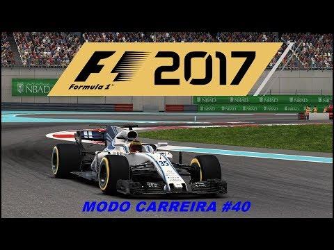 F1 2017 MODO CARREIRA #40 (ABU DHABI):MAL CHEGUEI E JÁ FUI EMBORA
