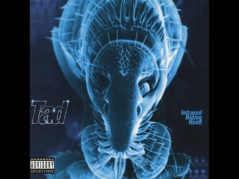 Tad - Infrared Riding Hood - (Full Album) 1995