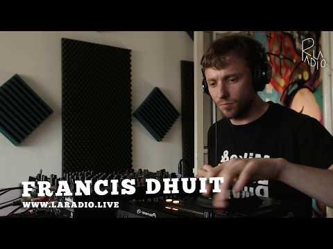 La Radio live #117 Francis Dhuit